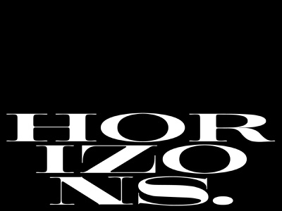 Horizons. typography graphic horizon display contrast serif wide flat postcard white black design type typeface
