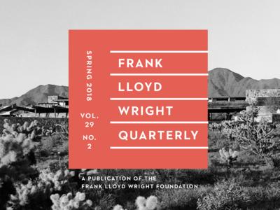 The Frank Lloyd Wright Quarterly