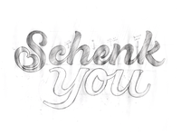 Schenk You Sketch Lettering | Mixto Studio