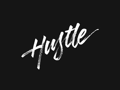 Hustle type brush lettering calligraphy typography hustle