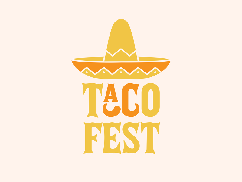 Taco Fest mexican street food festival taco fest festival taco visual communication type logo branding graphic  design