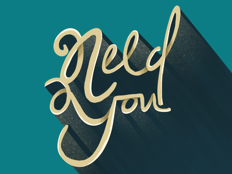 Need You letter handlettering handart procreate calligraphy