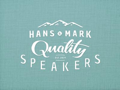 Hans & Mark Quality Speakers