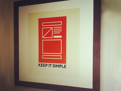 Poster Series - Keep It Simple poster framed art ux wireframes