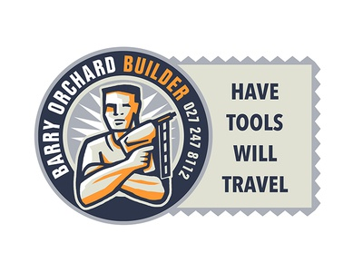 Barry Orchard Builder - Have Tools Will Travel