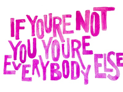 If You're Not You You're Everybody Else watercolor painting handlettering illustration typography poppunk design music