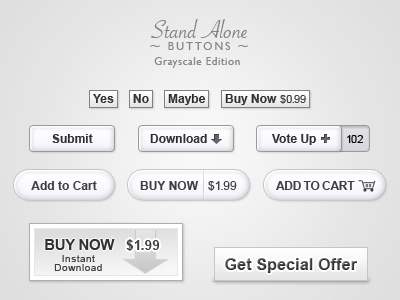 Stand alone buttons greyscale