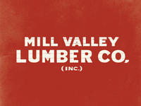 Mill Valley Lumber Yard Lettering