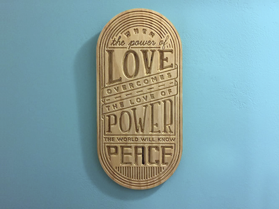 The Power of Love tattoo cut wood inspirational quote letter type