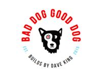 Bad Dog Good Dog
