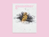 """Gossamer Volume 2 """"Paradise"""""""