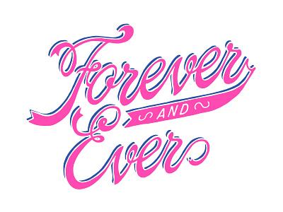 Forever + Ever design handdrawn typography