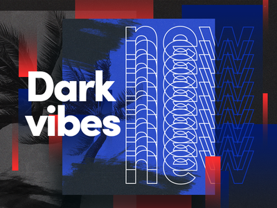 Dark Vibes typography colors experimental color poster gradient design