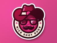 Nice Shot Dude