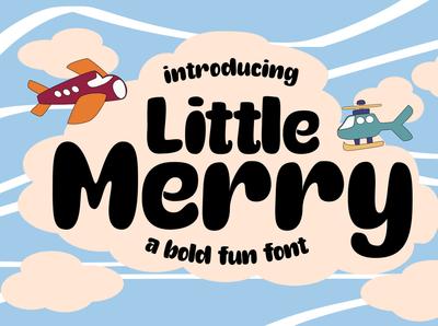 Little Merry | Fun Font