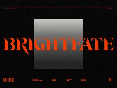 BRIGHTFATE - DISPLAY FONT modern first shot unique alternate ligature illustration poster typography typeface lettering font simple logo designs flat logo