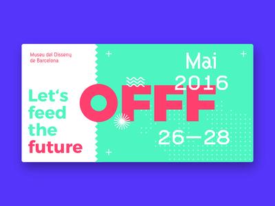 Offf Barcelona 2016 ticket barcelona conference festival design offf