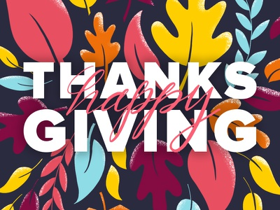 Thanksgiving Color Explosion illustration procreate texture lettering typography autumn fall leaves holiday thanksgiving