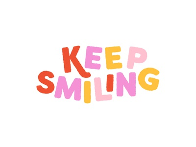 Keep Smiling! typography branding lockup logo cheerful playful lettering happy smile
