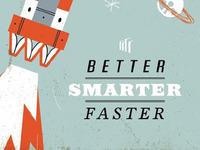 Better, Smarter, Faster 2