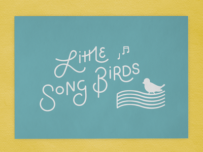 Little SongBirds