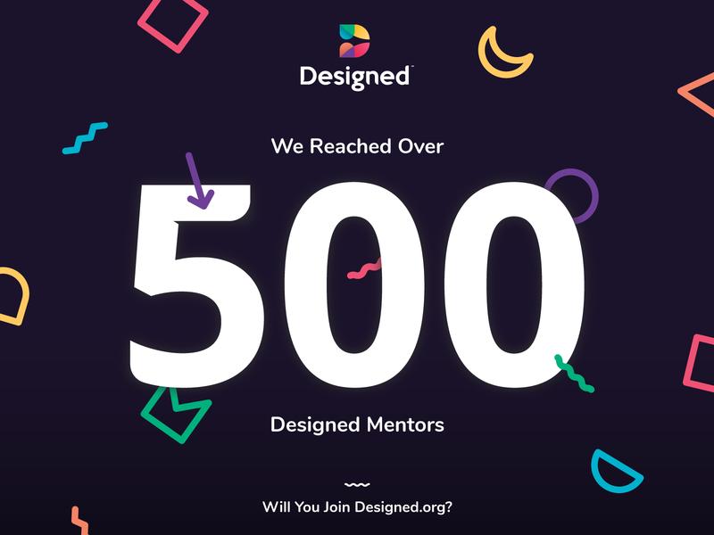 500+ Designed Mentors! fun shapes 500 strong volunteer designed illustration designforall design mentoring