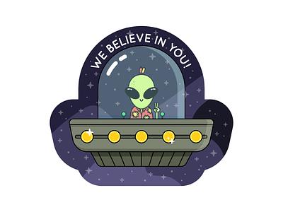 We Believe In You hawaiian shirt character illustration motivational believe ufo alien