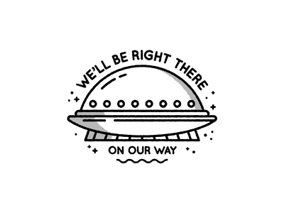 We'll be right there lineart on our way om brt brb illustration alien ufo