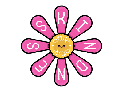 Choose Kindness love typedesign cute illustration character daisy flower cute happy kindness choose kindness