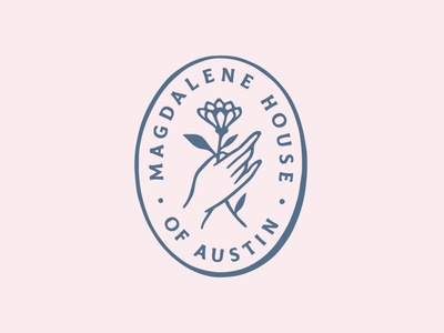 Magdalene House Logo Reject austin logo flowers healing women empowerment illustration feminine rights house color palette color branding women flower hand