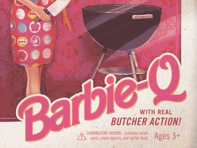 Barbie-Q danger toys cooking parody grill butcher barbecue bbq doll barbie