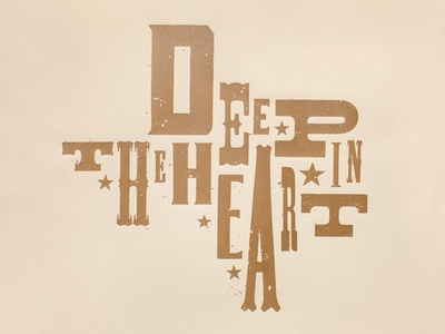 Deep In The Heart hatch west stars vintage typography heart deep pride state poster texas