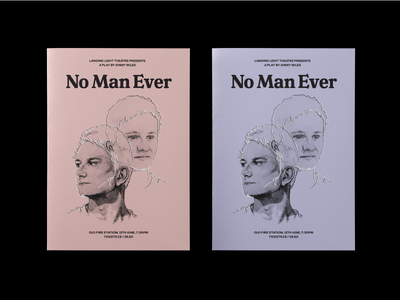 No Man Ever theatre drawing illustration graphic design typography print design design poster