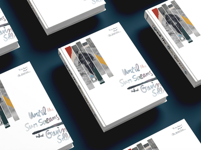Until The Sun Screams, A Novel book cover art illustration design book design book art book cover book cover design book cover mockup illustration art book illustration