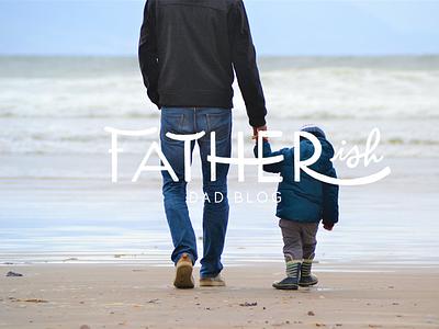 Fatherish Logo logo concept logo design branding concept branding design branding typography handlettering logodesign logos logo
