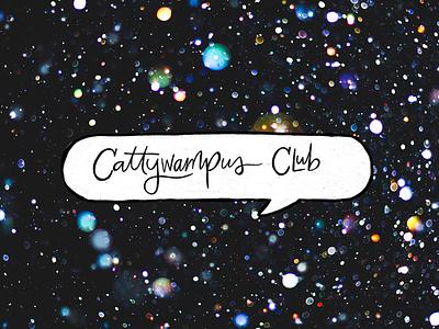 Cattywampus Club Logo branding and identity branding agency brand identity branding design branding logotype logos lettering logo lettering artist lettering art logo design lettering logo