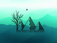 save trees save mountains