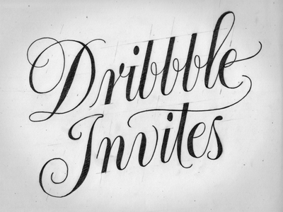Two Dribbble Invites dribbble invites calligraphy copperplate flourish lettering script hand-drawn drawing