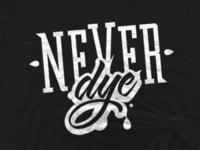 Never Dye Logo (Rebound)