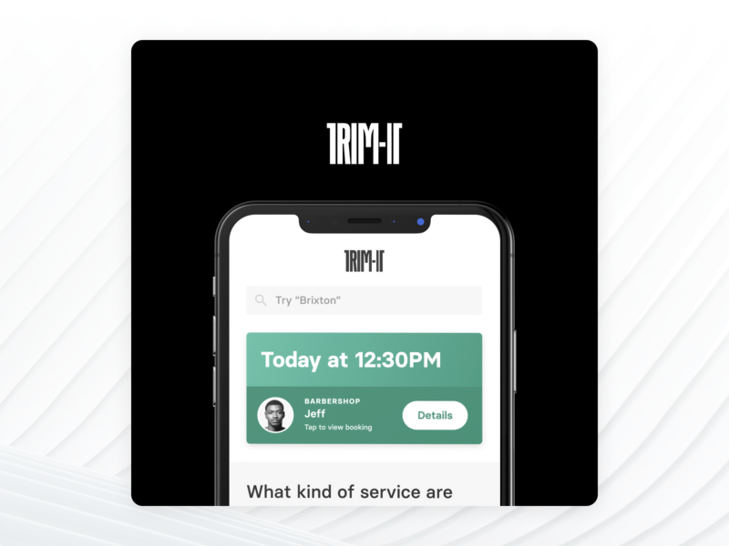 TRIM-IT x PAQ startup uiux haircut design designer ios cards card library component location booking barbershop barber mobile interface ui app design