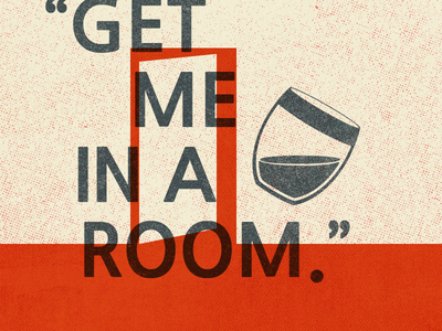 Get Me In A Room