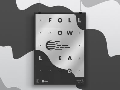 Follow, Lead aiga poster