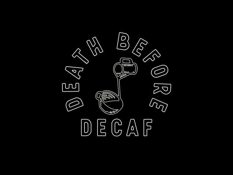 Death Before Decaf typography decaf coffee minimal logo vector flat illustration design branding