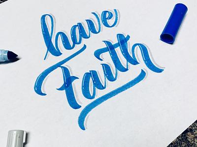Have Faith branding calligraphy calligraphy logo calligraphy artist pinnock logotype drawing lettering dpcreates darold pinnock typography