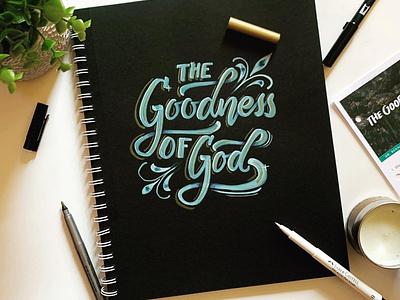 The Goodness dpcreates darold pinnock lettering calligraphy typography hand lettering type script custom type handlettering brushtype brushpen handmade