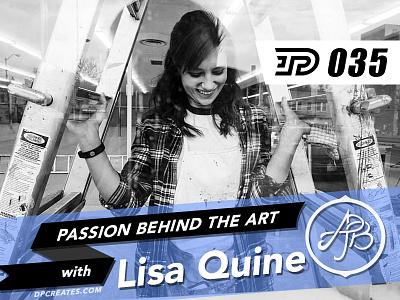 Lisa Quine (Lorek) | PBTA Podcast 035 drawing passion logotype logo podcast typography lettering dpcreates darold pinnock darold pinnock