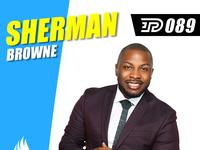 Sherman Browne   PBTA Show 089