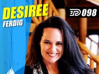 Desiree Ferdig | PBTA Show 098