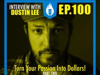 Dustin Lee   PBTA Show 100/Part 2