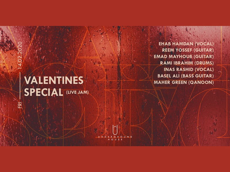 Valentine's Special Night (Live Jam) red rain photoshop event band live valentine valentines day electronic dance music electronic music techno poster music illustrator syria artistic art graphic design graphic design